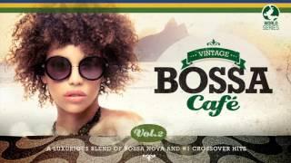 Vintage Bossa Café - The Trilogy 2017 - Full Album - 2 hrs 15´ - Vol.1 - Vol. 2 - Vol 3