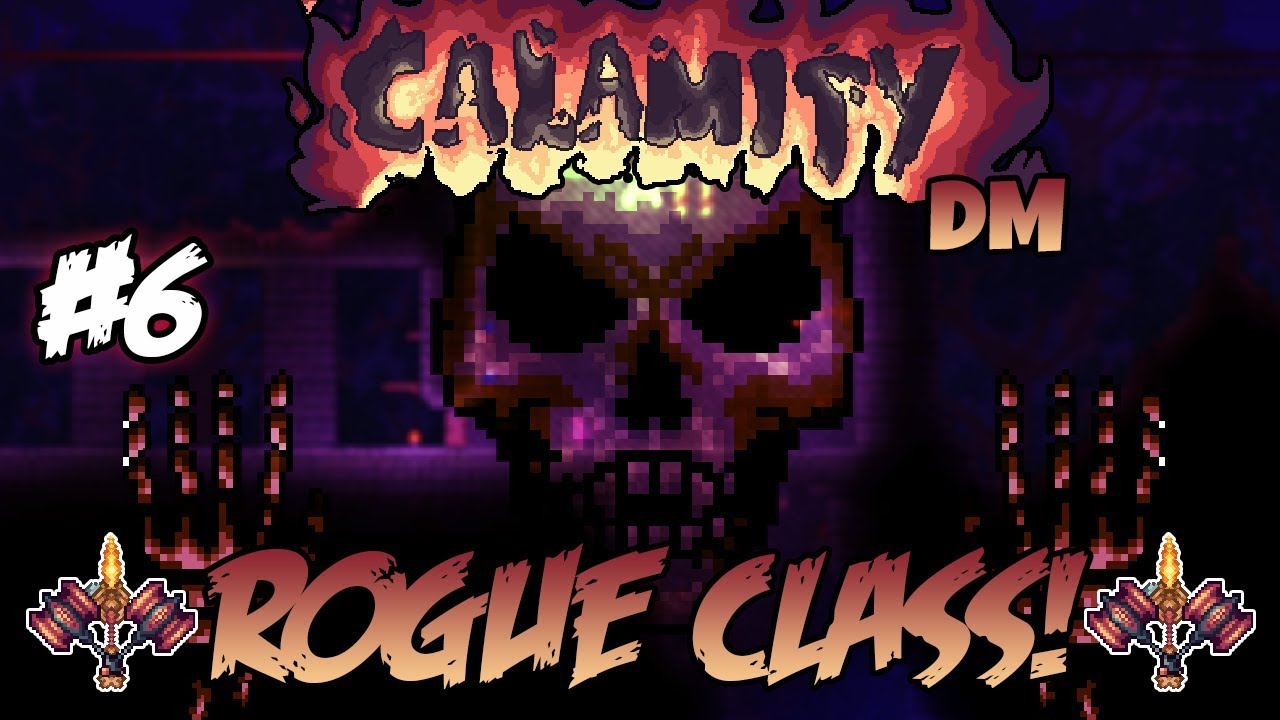 Taking On Skeletron! Calamity Death Mode Rogue Class Let's Play ||Episode  #6||