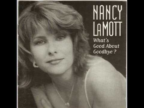 What's Good About Goodbye / The Promise (I'll Never Say Goodbye) - Nancy LaMott