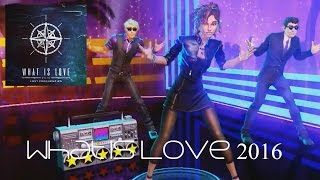"Dance Central -""What Is Love 2016"" Lost Frequencies Fanmade"