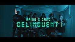 KAINE x CAMO - DELINQUENT (prod. by Lucasio)