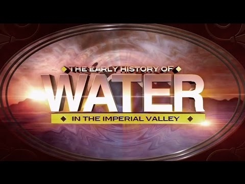 The Early History of Water in the Imperial Valley