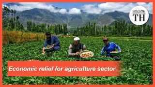 Agricultural reforms through Atmanirbhar Bharat Abhiyan