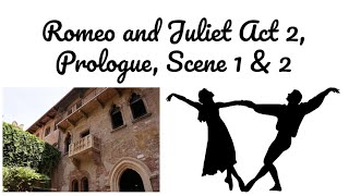 Romeo and Juliet Act 2, Prologue, Scene 1 & 2 Guided Reading