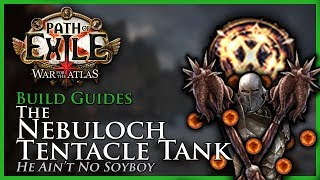 Path of Exile [3.4]: Nebuloch Tentacle Tank ft. Consecrated Path - Build Guide