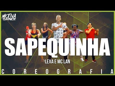 Sapequinha - Lexa e MC Lan  Motiva Dance Coreografia
