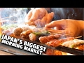 Japan's Biggest Morning Market