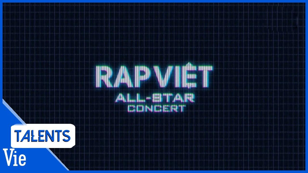 RAP VIỆT ALL-STAR CONCERT coming soon! | Tổng hợp các bản rap nghe là muốn quẩy - Best Collection