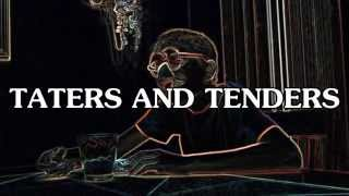 Taters And Tenders (hey Bartender ~ Lady Antebellum Parody)