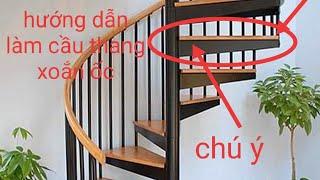 Hướng dẫn cách làm cầu thang xoắn ốc