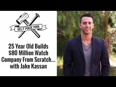 25 Year Old Builds $80 Million Watch Company From Scratch… with Jack Kassan