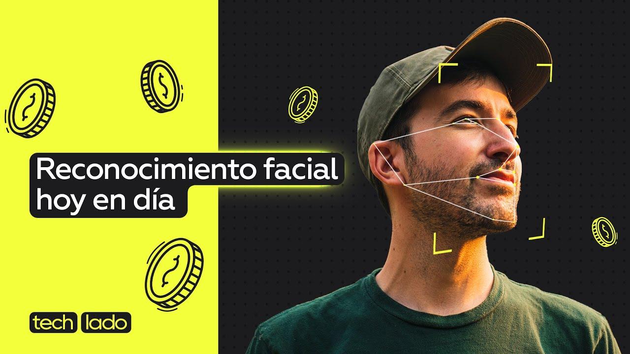 Intentamos engañar a la tecnología de reconocimiento facial #techlado