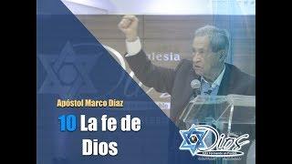 Ap. Marco Díaz  #01 - La Fe de Dios