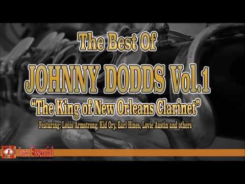 The Best Of Johnny Dodds Ft. Louis Armstrong, Kid Ory, Earl Hines | Jazz Music