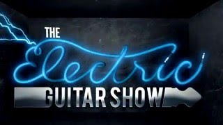 The Electric Guitar Show : Episode 2 : Trailer 2