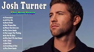 Josh Turner Greatest Hits Full Album | Josh Turner Playlist Best Songs Of