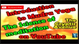 Mudra Science- Introduction Eng-Postures for meditation MUST WATCH!!