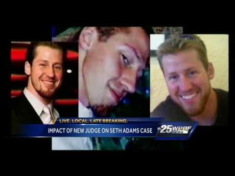 Impact of new judge on Seth Adams case