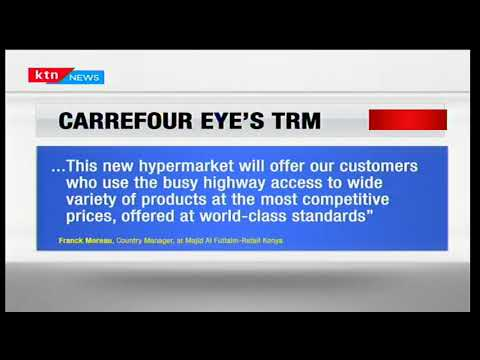 French retailer Carrefour to take over space formerly occupied by Nakumatt holdings at the TRM