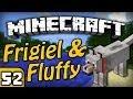 Frigiel & Fluffy : Big Bertha | Minecraft - Ep.52