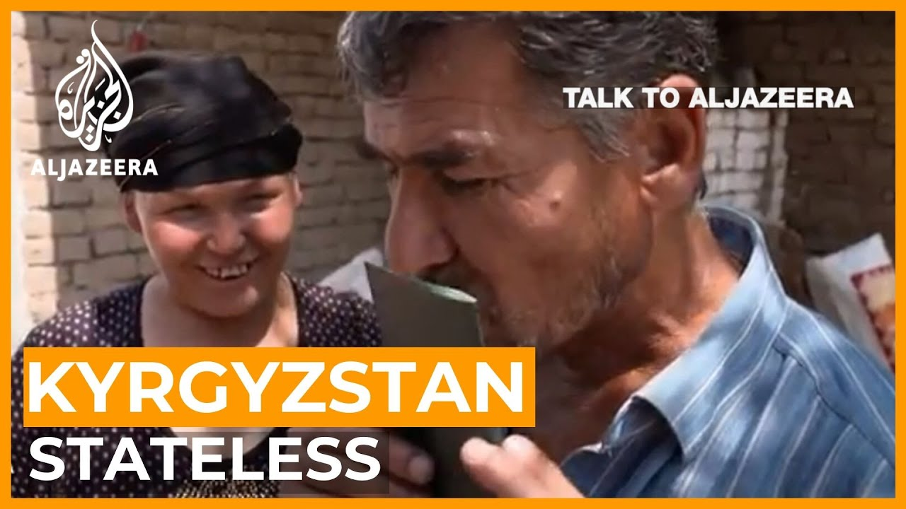 Without a legal trace: Eradicating statelessness in Kyrgyzstan | Talk to Al Jazeera