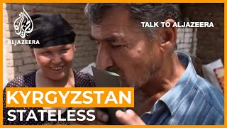 Without a legal trace: Eradicating statelessness in Kyrgyzstan   Talk to Al Jazeera
