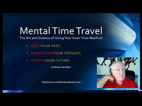 The Art and Science of Mental Time Travel Video 3
