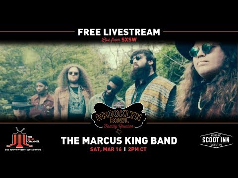 The Marcus King Band :: 3/16/19 :: Brooklyn Bowl Family Reunion :: SXSW 2019