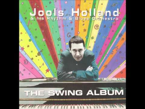 JOOLS HOLLAND Well Alright