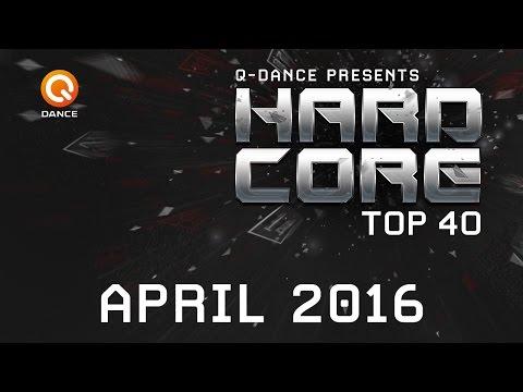 April 2016 | Q-dance Presents Hardcore Top 40