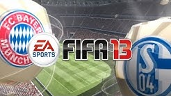 Let's Play Fifa 13 (German) Part 1   Fc Bayern München gg. Fc Schalke 04   HD