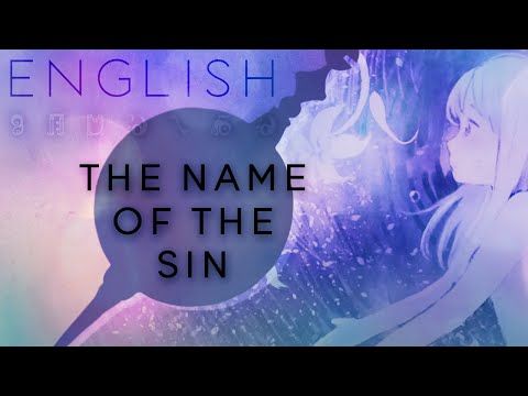 Tsumi no Namae (The Name of the Sin) english ver. 【Oktavia】 罪の名前