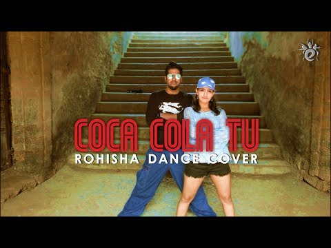 COCA COLA TU - Dance Cover | LUKA CHUPPI | ROHISHA CHOREOGRAPHY