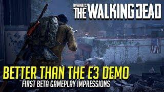 Better than the E3 Demo! Overkill's The Walking Dead Beta