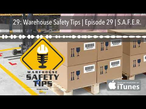 29:-warehouse-safety-tips-|-episode-29-|-s.a.f.e.r.