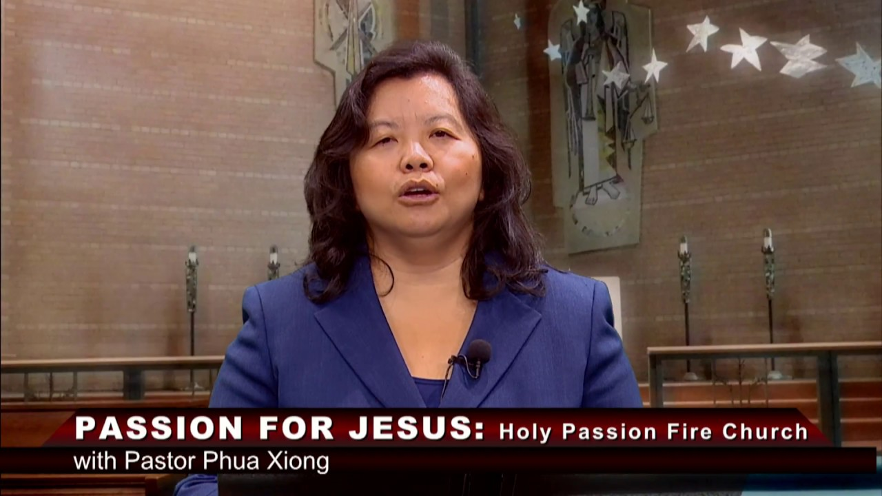 HOLY PASSION FIRE: If people humble themselves and pray with Pastor Phua Xiong.