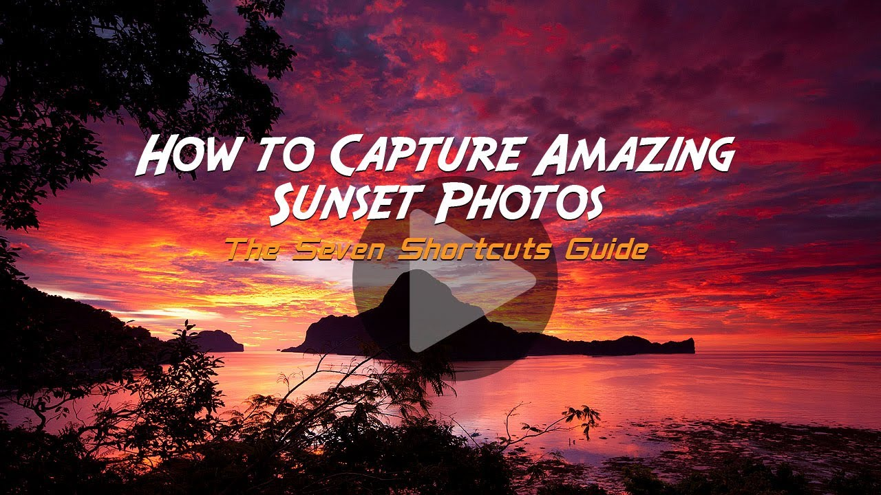 How to Capture Amazing Sunset Photos Every Time: Free Online ...
