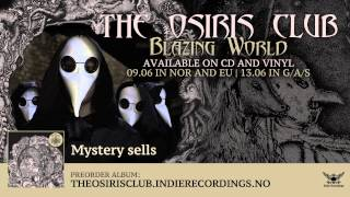 THE OSIRIS CLUB - Blazing World (Official Album Teaser)