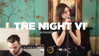 The Night VI -  Wonderlust (Naked Noise Session)