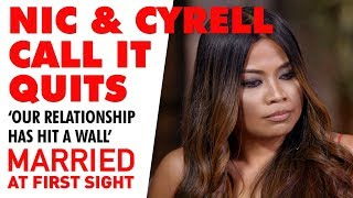 Nic never wanted to change Cyrell | MAFS 2019