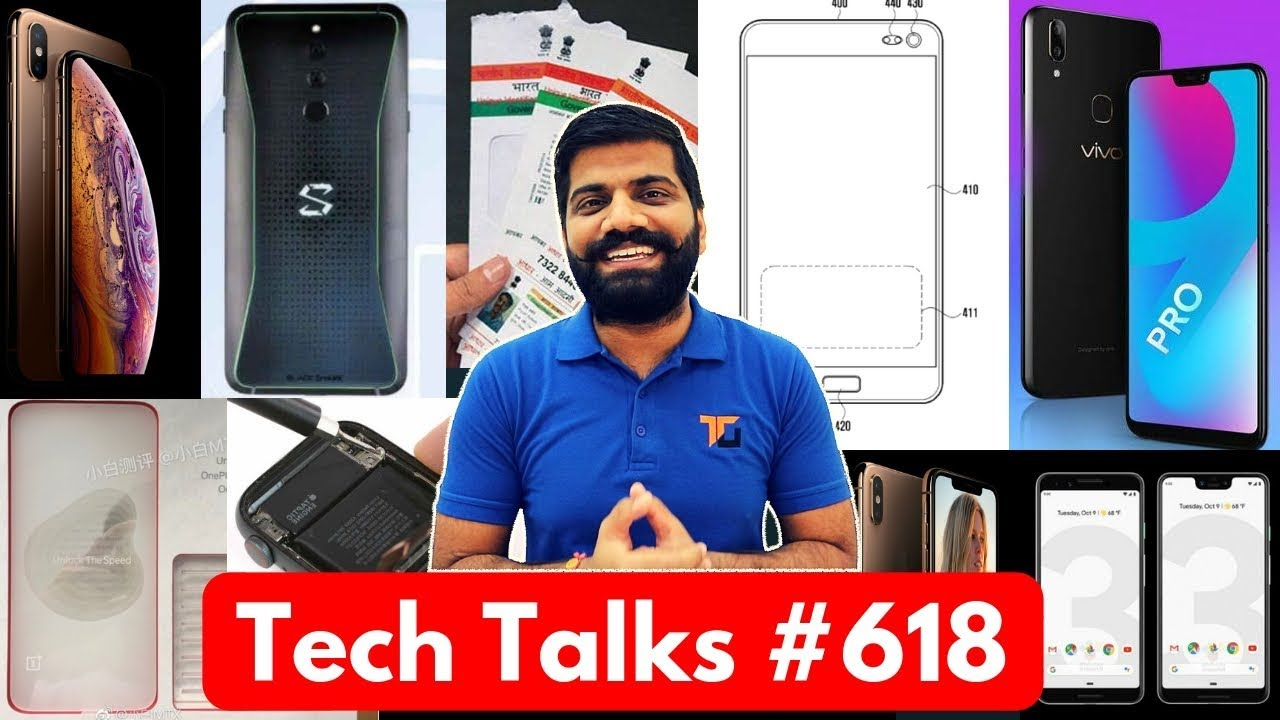 Tech Talks #618 - Vivo V9 Pro, Sikur Phone, OnePlus 6T Launch, LG V40 ThinQ, iPhone Xs Cost, Pixel 3