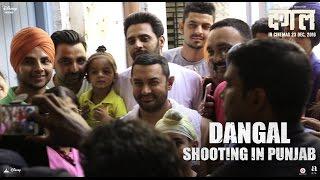 Dangal | Shooting in Punjab - Behind The Scenes | In cinemas now