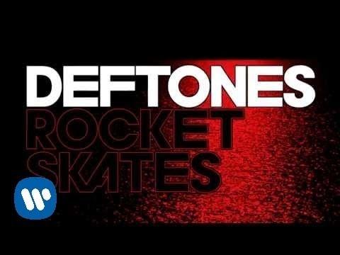Deftones - Rocket Skates [Official Lyric Video]