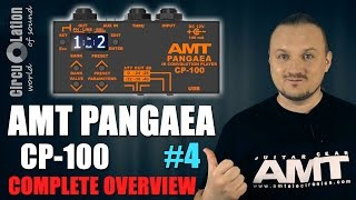AMT CP-100 PANGAEA - A detailed review! (English version) [CircuLation #4].