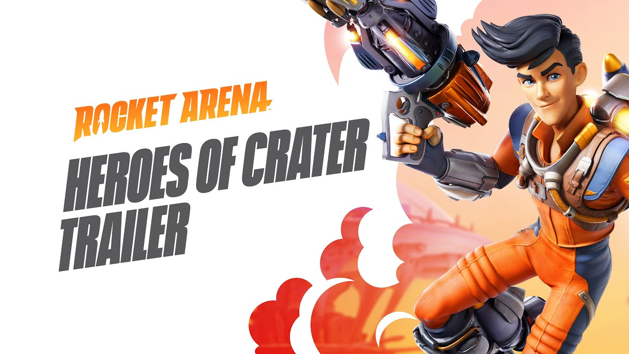 Rocket Arena - Heroes of Crater Trailer