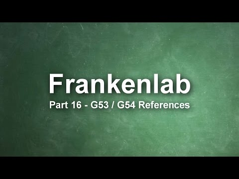 Frankenlab CNC #16 - G53 G54 References
