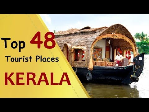 """KERALA"" Top 48 Tourist Places 