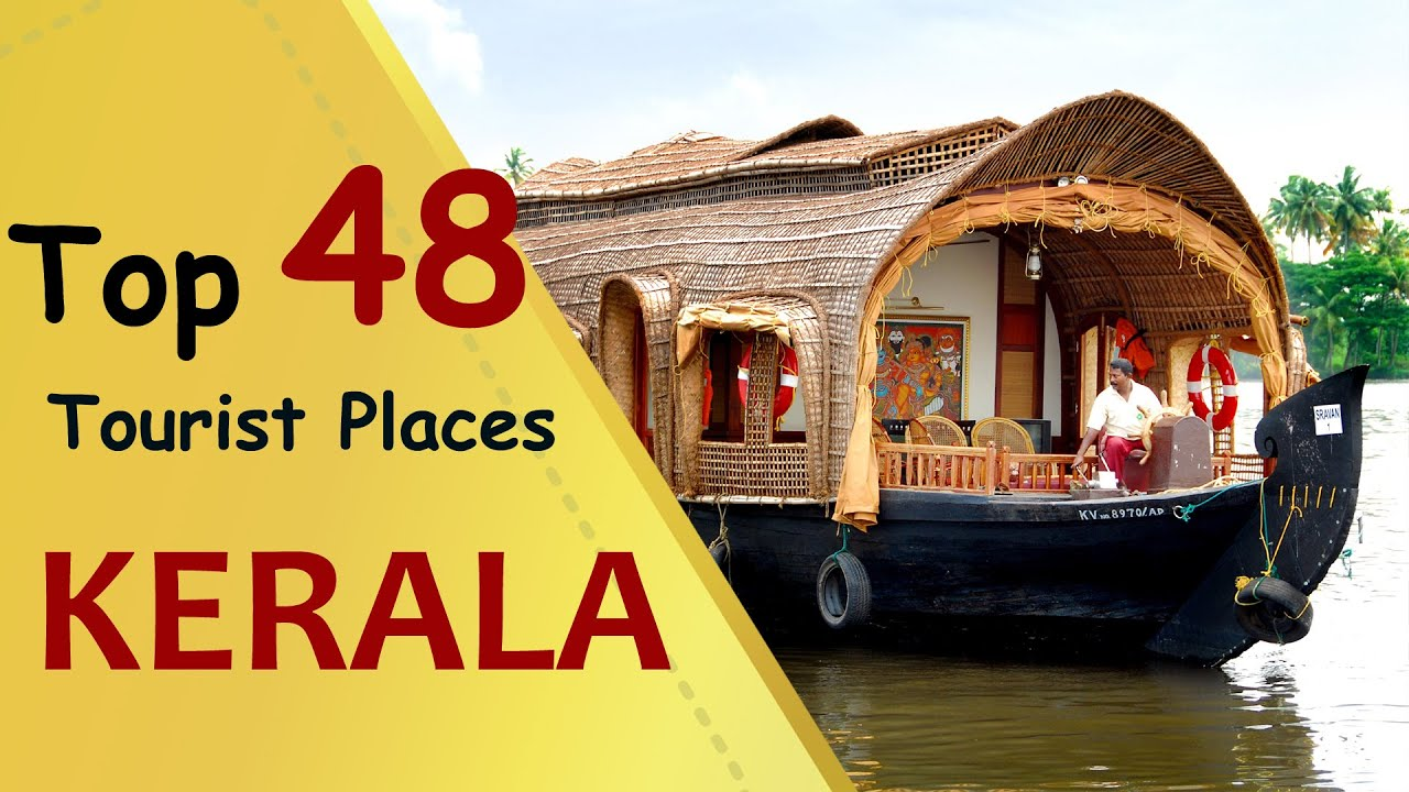 KERALA Top 48 Tourist Places