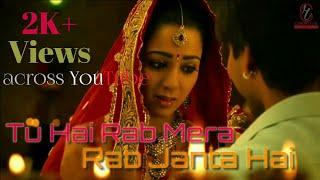 Tu Hai Rab Mera - Zila Ghaziabad WhatsApp Status Video Song With Lyrics