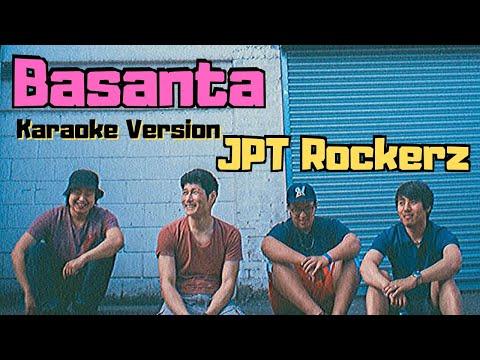 Basanta - JPT Rockerz (Karaoke Version)